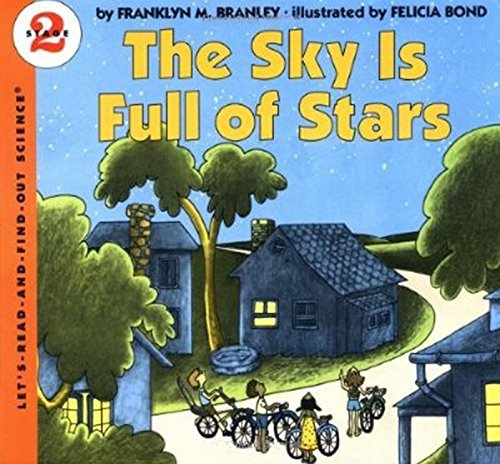 Franklyn M. Branley The Sky Is Full Of Stars
