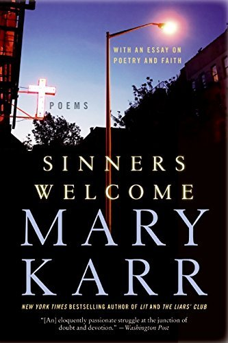 Mary Karr Sinners Welcome