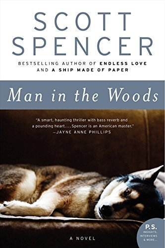 Scott Spencer Man In The Woods