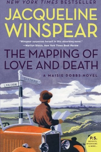 Jacqueline Winspear The Mapping Of Love And Death A Maisie Dobbs Novel