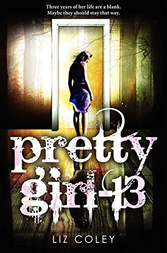Liz Coley Pretty Girl 13