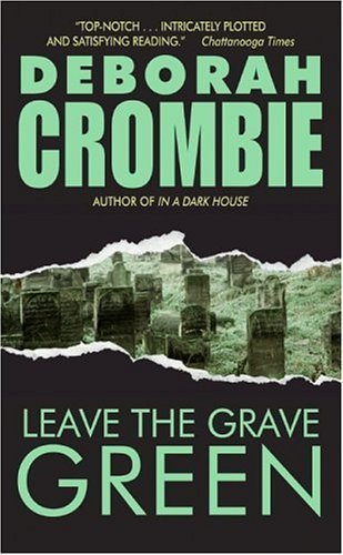 Deborah Crombie Leave The Grave Green
