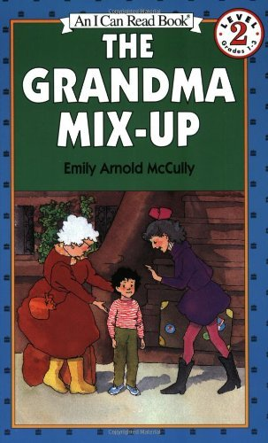 Emily Arnold Mccully The Grandma Mix Up