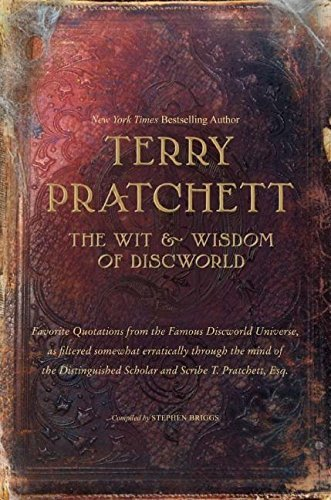 Terry Pratchett The Wit & Wisdom Of Discworld