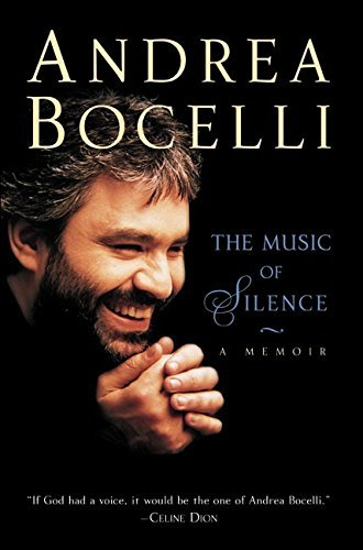 Andrea Bocelli The Music Of Silence A Memoir