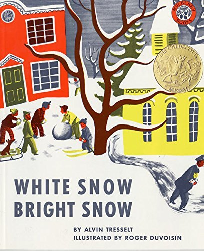 Alvin Tresselt White Snow Bright Snow