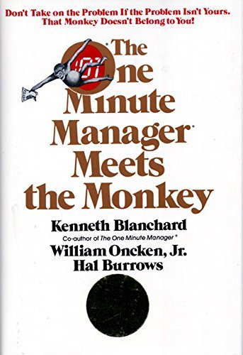 Ken Blanchard The One Minute Manager Meets The Monkey
