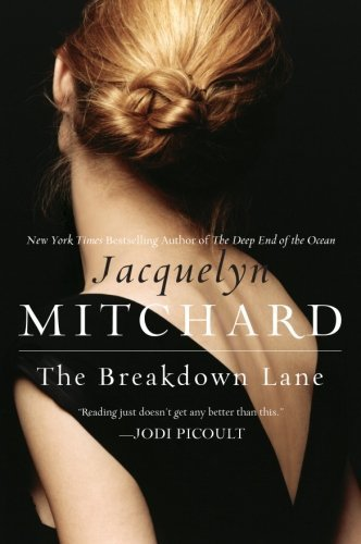 Jacquelyn Mitchard The Breakdown Lane