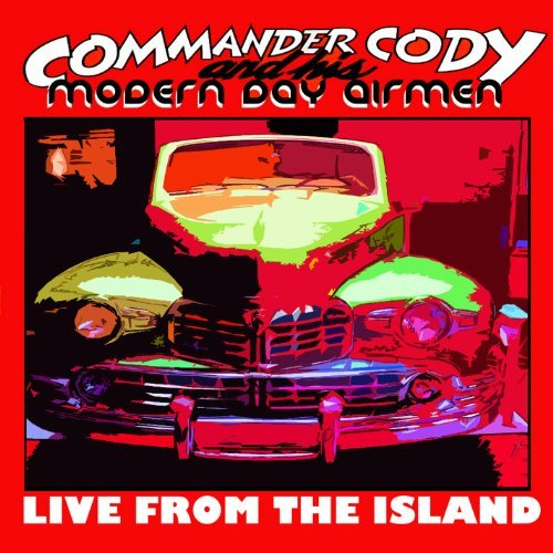Commander Cody & His Modern From The Island