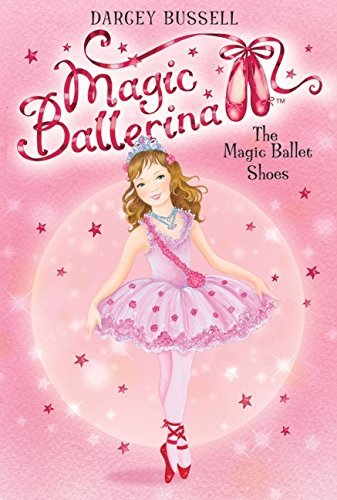 Darcey Bussell The Magic Ballet Shoes
