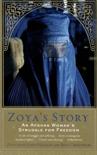 John Follain Zoya's Story An Afghan Woman's Struggle For Freedom