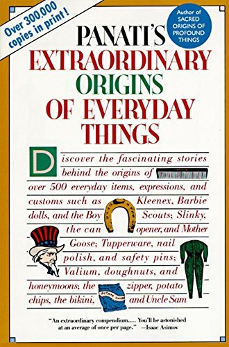 Charles Panati Extraordinary Origins Of Everyday Things