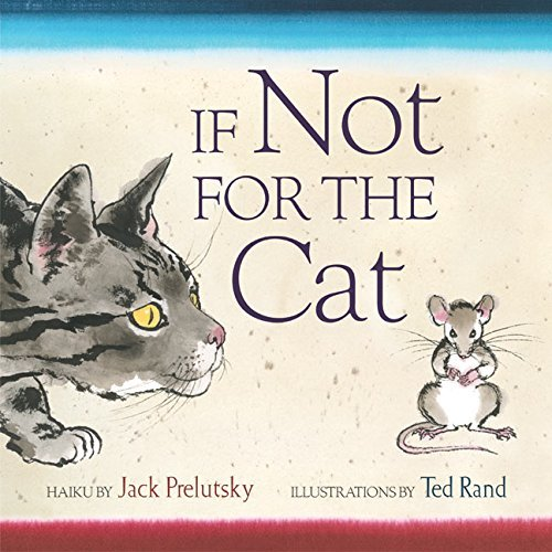 Jack Prelutsky If Not For The Cat