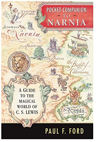 Paul F. Ford Pocket Companion To Narnia A Guide To The Magical World Of C.S. Lewis