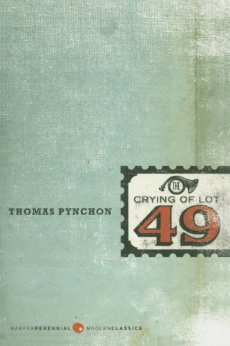 Thomas Pynchon The Crying Of Lot 49
