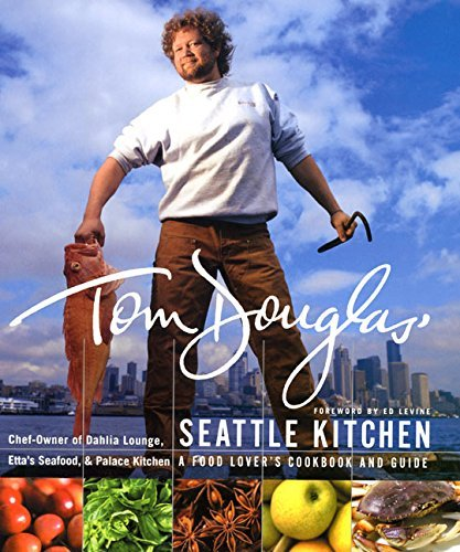 Tom Douglas Tom Douglas' Seattle Kitchen Thumb Indexed A