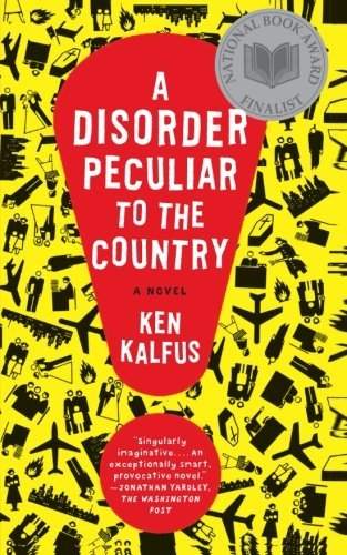 Ken Kalfus A Disorder Peculiar To The Country