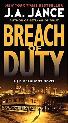 J. A. Jance Breach Of Duty A J. P. Beaumont Novel