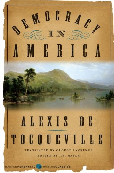 Alexis De Tocqueville Democracy In America