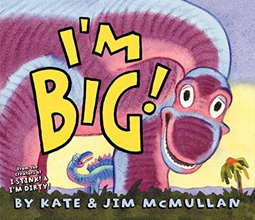 Kate Mcmullan I'm Big!