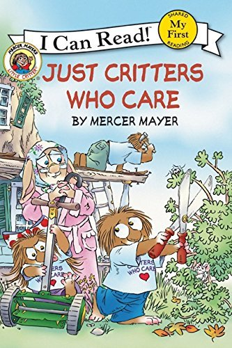 Mercer Mayer Little Critter Just Critters Who Care