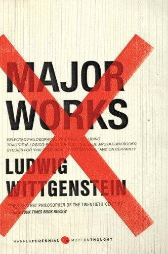 Ludwig Wittgenstein Major Works Selected Philosophical Writings