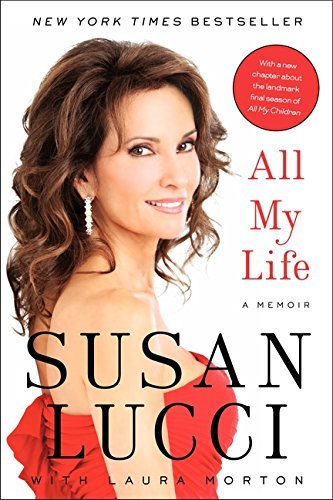 Susan Lucci All My Life