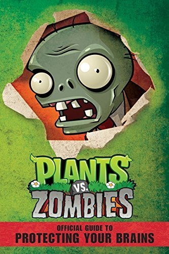 Simon Swatman Plants Vs. Zombies Official Guide To Protecting Yo