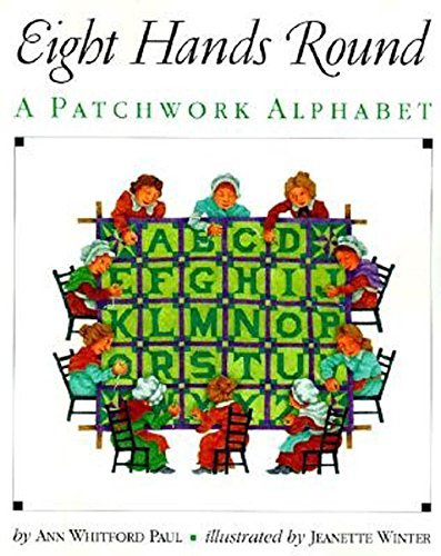 Ann Whitford Paul Eight Hands Round A Patchwork Alphabet