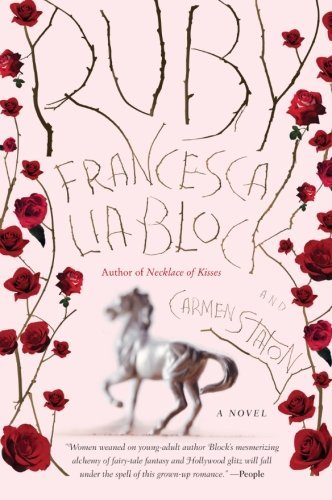 Francesca Lia Block Ruby