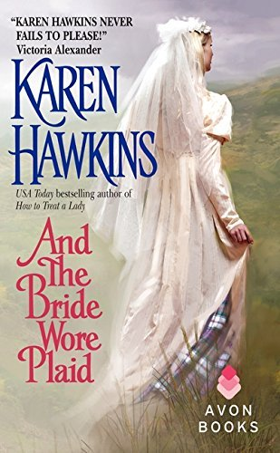 Karen Hawkins And The Bride Wore Plaid
