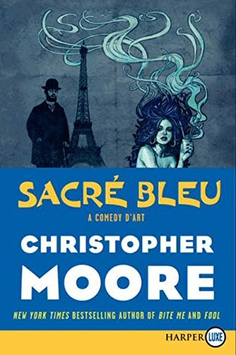 Christopher Moore Sacre Bleu A Comedy D'art Large Print