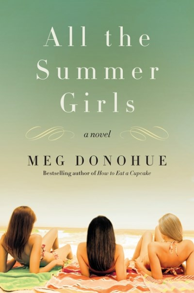 Meg Donohue All The Summer Girls