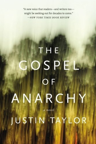 Justin Taylor The Gospel Of Anarchy