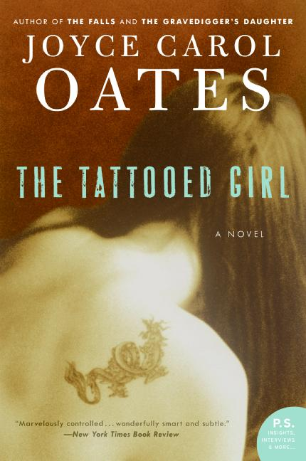 Joyce Carol Oates The Tattooed Girl