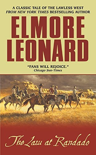 Elmore Leonard The Law At Randado