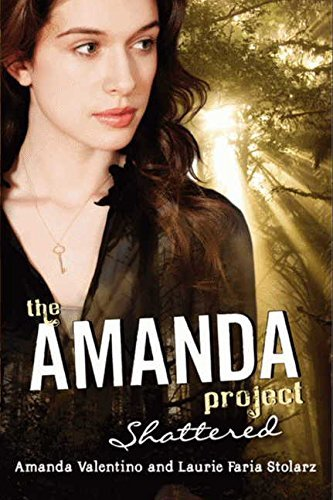 Amanda Valentino The Amanda Project Shattered