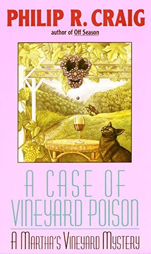 Philip R. Craig A Case Of Vineyard Poison