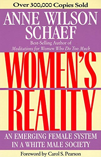 Anne Wilson Schaef Women's Reality An Emerging Female System 0003 Edition;revised