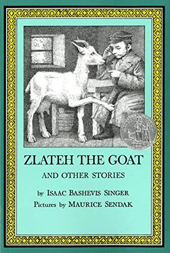 Isaac Bashevis Singer Zlateh The Goat And Other Stories