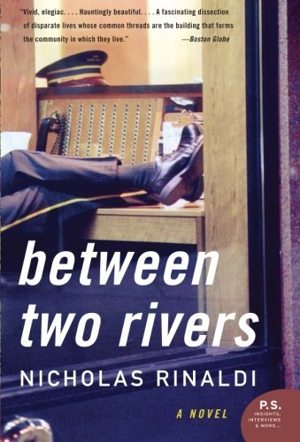 Nicholas Rinaldi Between Two Rivers