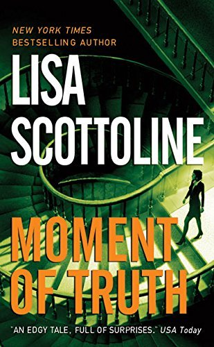 Lisa Scottoline Moment Of Truth