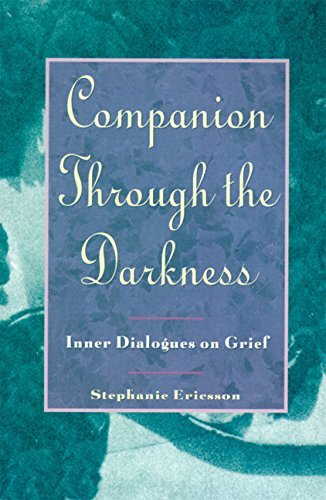 Stephanie Ericsson Companion Through The Darkness Inner Dialogues On Grief