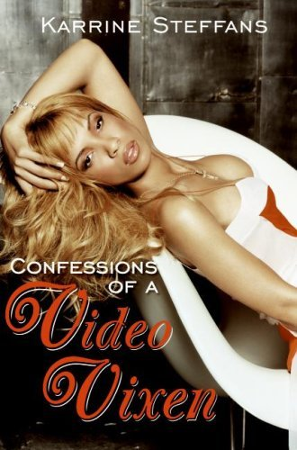 Confessions Of A Video Vixen Karrine Steffans