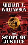 Michael Z. Williamson Scope Of Justice The