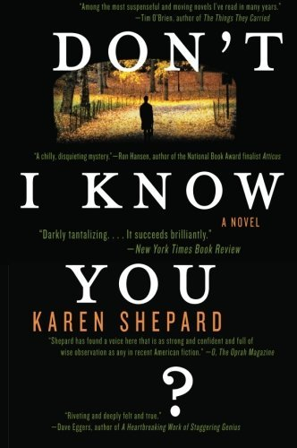 Karen Shepard Don't I Know You?