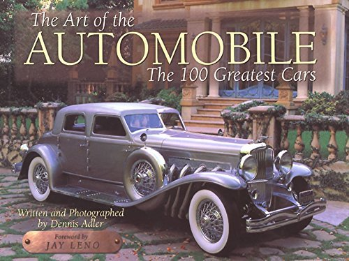 Dennis Adler The Art Of The Automobile The 100 Greatest Cars
