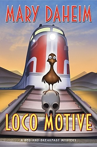 Mary Daheim Loco Motive A Bed And Breakfast Mystery