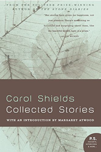 Carol Shields Collected Stories