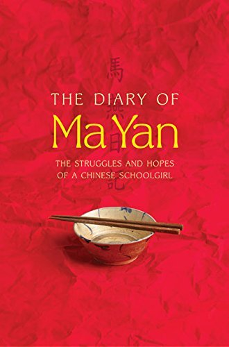 Yan Ma The Diary Of Ma Yan The Struggles And Hopes Of A Chinese Schoolgirl